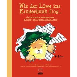 Wie der Löwe ins Kinderbuch flog ... als Buch von