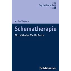 Schematherapie: eBook von Matias Valente
