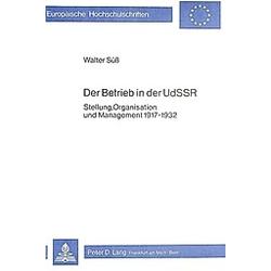 Der Betrieb in der UDSSR. Walter Süß  - Buch