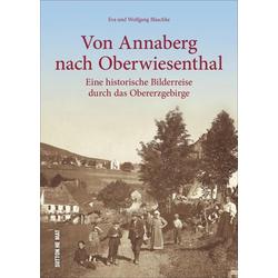 Von Annaberg nach Oberwiesenthal als Buch von Eva Blaschke