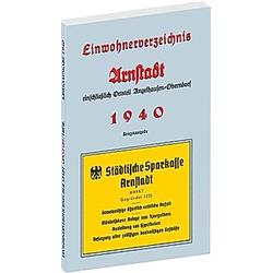 Einwohnerverzeichnis der Stadt ARNSTADT 1940 - Buch