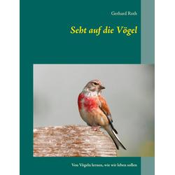 Seht auf die Voegel: eBook von Gerhard Roth