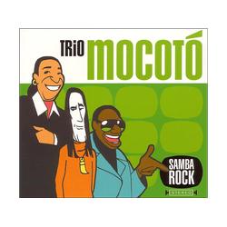 Trio Mocotó - Samba Rock (CD)