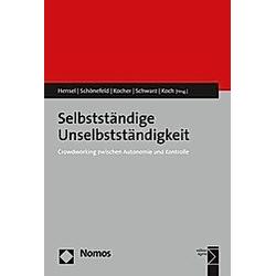 Selbstständige Unselbstständigkeit - Buch