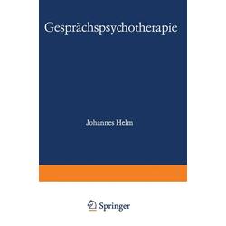 Gesprächspsychotherapie: eBook von Helm