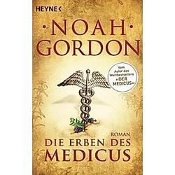 Die Erben des Medicus / Der Medicus Bd.3. Noah Gordon  - Buch