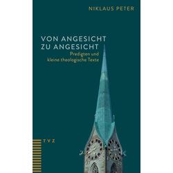 Von Angesicht zu Angesicht: Buch von Niklaus Peter