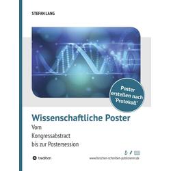 Wissenschaftliche Poster als Buch von Stefan Lang/ Dr. Stefan Lang