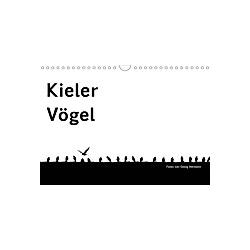Kieler Vögel (Wandkalender 2021 DIN A4 quer)