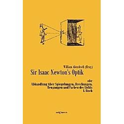 Sir Isaac Newton's Optik. Isaac Newton  - Buch