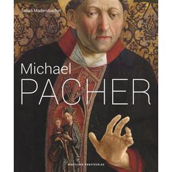 Michael Pacher als Buch von Lukas Madersbacher