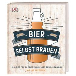 Bier selbst brauen als Buch von Greg Hughes