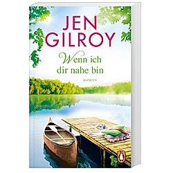 Wenn ich dir nahe bin / Firefly Lake Bd.2. Jen Gilroy  - Buch