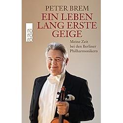 Ein Leben lang erste Geige. Peter Brem  - Buch