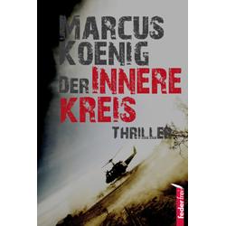 Der innere Kreis als Buch von Marcus Koenig
