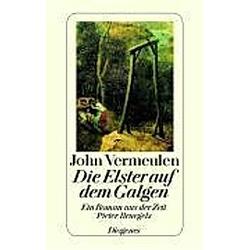 Die Elster auf dem Galgen. John Vermeulen  - Buch