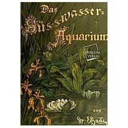 Das Süßwasser-Aquarium. Ernst Bade  - Buch