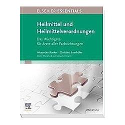 ELSEVIER ESSENTIALS Heilmittel und Heilmittelverordnungen. Christina Lemhöfer  Alexander Ranker  - Buch