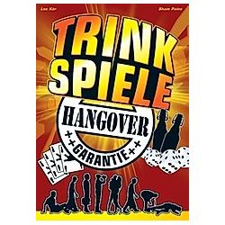 Trinkspiele. Sham Paine  Lee Kör  - Buch