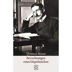 Betrachtungen eines Unpolitischen. Thomas Mann  - Buch