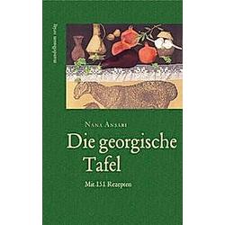 Die georgische Tafel. Nana Ansari  - Buch