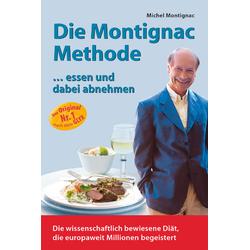 Die Montignac-Methode als Buch von Michel Montignac/ Angela Gerlt