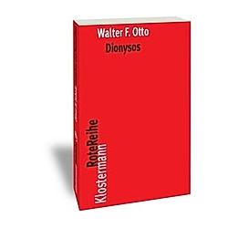 Dionysos. Walter F. Otto  - Buch