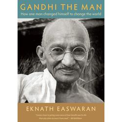 Gandhi the Man: eBook von Eknath Easwaran