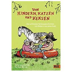 Von Kindern  Katzen und Keksen. Anke Kuhl  - Buch