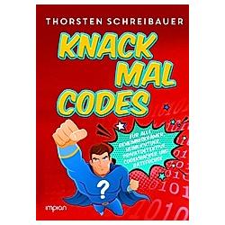 Knack mal Codes. Thorsten Schreibauer  - Buch