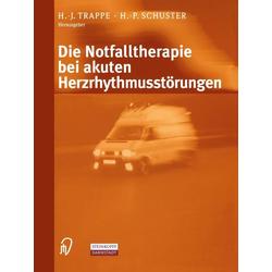 Die Notfalltherapie bei akuten Herzrhythmusstörungen: eBook von