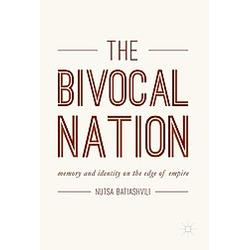 The Bivocal Nation. Nutsa Batiashvili  - Buch