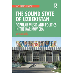 The Sound State of Uzbekistan: eBook von Kerstin Klenke