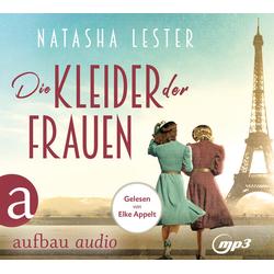 Die Kleider der Frauen als Hörbuch CD von Natasha Lester