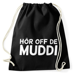 MoonWorks Turnbeutel Lustiger Turnbeutel mit Spruch Hör Off de Muddi Moonworks®