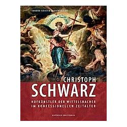 Christoph Schwarz. Sandra-Kristin Diefenthaler  - Buch