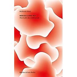 Molekulares Rot. McKenzie Wark  - Buch