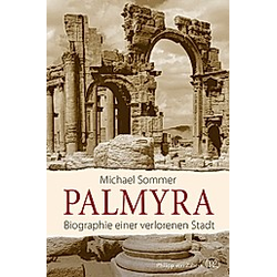 Palmyra. Michael Sommer  - Buch