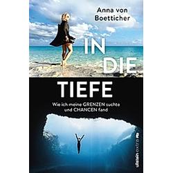 In die Tiefe. Anna von Boetticher  - Buch