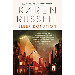 Sleep Donation. Karen Russell  - Buch