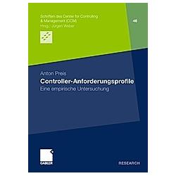 Controller-Anforderungsprofile. Anton Preis  - Buch