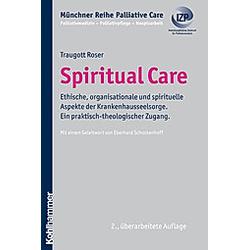 Spiritual Care. Traugott Roser  - Buch