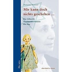 Mir kann doch nichts geschehen .... Marianne Brentzel  - Buch