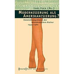 Modernisierung als Amerikanisierung? - Buch