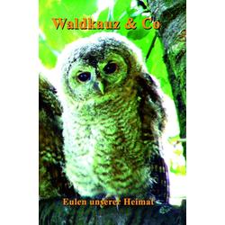 Waldkauz & Co. als Buch von