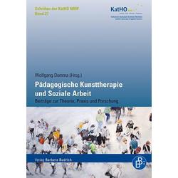 Pädagogische Kunsttherapie und Soziale Arbeit: Buch von