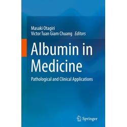 Albumin in Medicine als Buch von
