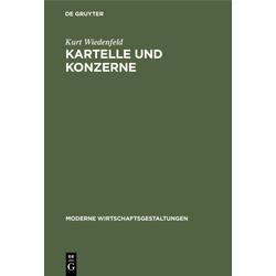 Kartelle und Konzerne als Buch von Kurt Wiedenfeld