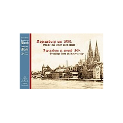 Regensburg um 1900. / Regensburg at around 1900.