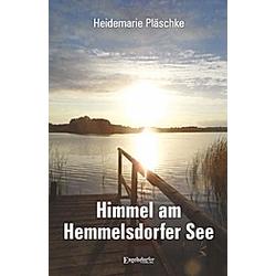 Himmel am Hemmelsdorfer See. Heidemarie Pläschke  - Buch